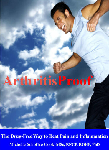 Arthritis-Proof e-book by best-selling author Dr. Michelle Schoffro Cook, PhD, DNM