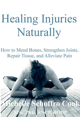 healing injuries the natural way by best-selling author Dr. Mcihelle Schoffro Cook