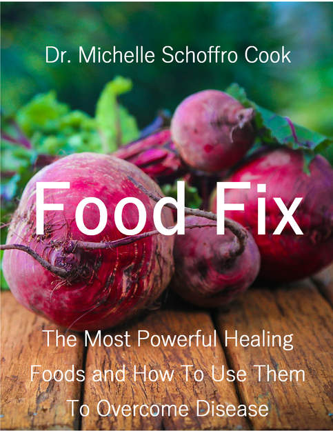 Food Fix: The Most Powerful Healing Foods and How to Use Them to Overcome Disease